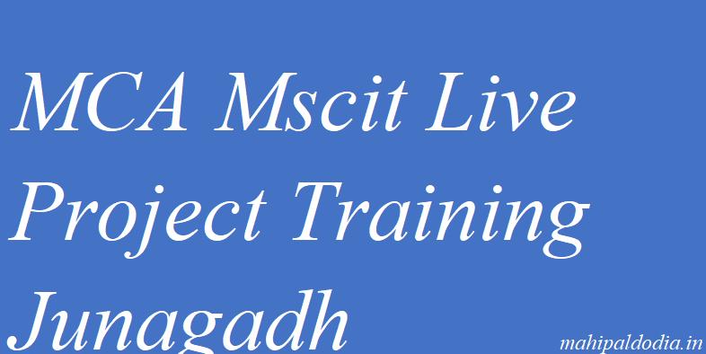 MCA Mscit Live Project Training Junagadh